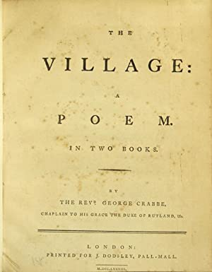The village: a poem. In two books: CRABBE, GEORGE, Rev.