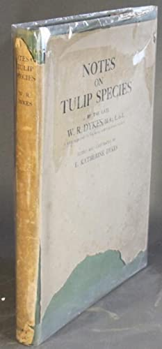 Notes on tulip species . edited and illustrated by E. Katherine Dykes. Introduction by Sir A. Dan...