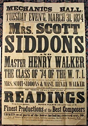 Mechanics Hall Tuesday Even'g March 31, 1874. Mrs. Scott Siddons and Master Henry Walker. The Cla...