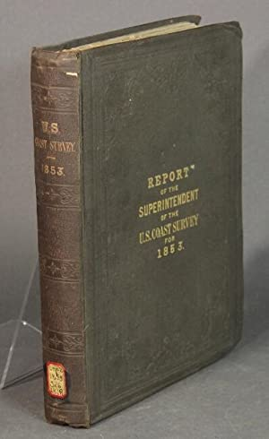 Report of the Superintendent of the Coast Survey, showing the progress of the survey during the y...