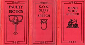 Faulty diction. * Mend your speech. *S.O.S.: slips of speech