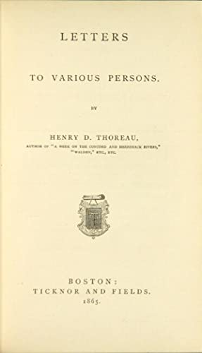 Letters to various persons. [Edited by Ralph: Thoreau, Henry David