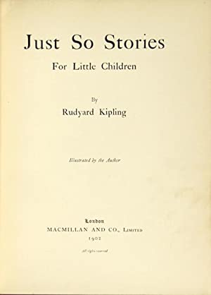 Just so stories for little children. Illustrated: Kipling, Rudyard