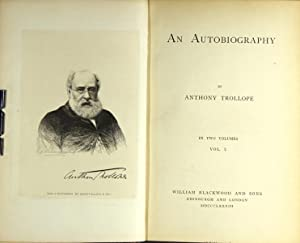 An autobiography: TROLLOPE, ANTHONY.