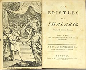The epistles of Phalaris. Translated from the Greek. To which are added, some select epistles of ...