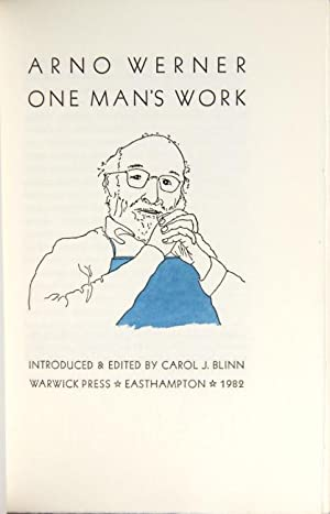 One man's work. Introduced and edited by Carol J. Blinn: Werner, Arno
