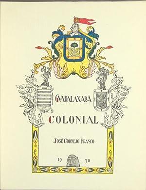 Guadalajara colonial: Franco, Jose Cornejo