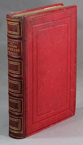 Voyage au Soudan Français (Haut-Niger et pays de Ségou) 1879-1881. [At head of title:...
