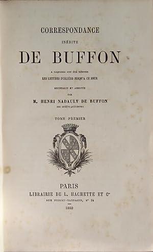 Correspondance inédite de Buffon à laquelle ont été réunies les ...