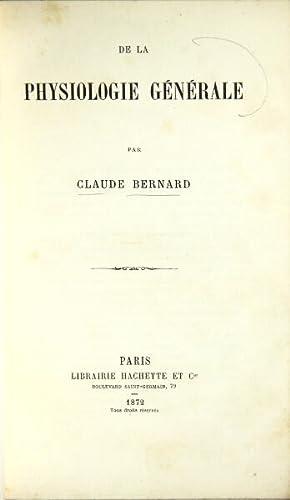 De la physiologie générale: Bernard, Claude