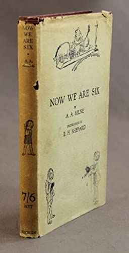 Now we are six. Decorations by E. H. Shepard: MILNE, A.A.