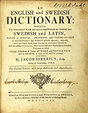 An English and Swedish dictionary: wherein the generality of words and various significations are ...