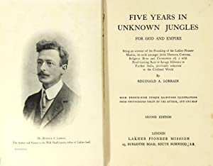 Five years in unknown jungles for God and empire. Being an account of the founding of the Lakher ...
