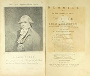 Memoirs of the first forty-five years of the life of James Lackington, the present bookseller on ...