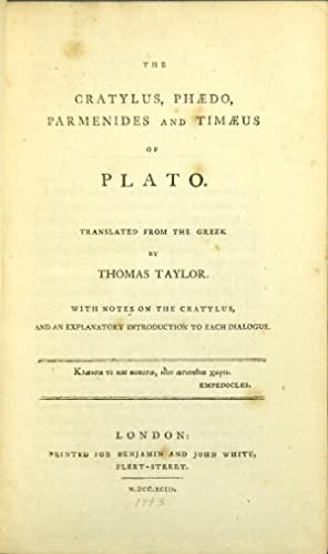 The Cratylus, Phaedo, Parmenides, Timaeus, and Critias of Plato translated from the Greek by Thom...