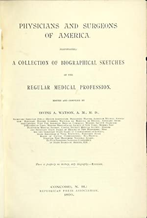 Physicians and surgeons of America. (Illustrated.) A collection of biographical sketches of the ...