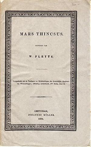 Mars Thincsus.Overgedrukt uit de verslagen en Mededeelingen der Koninklijke Akademie van ...