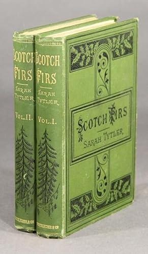 Scotch firs: Tytler, Sarah