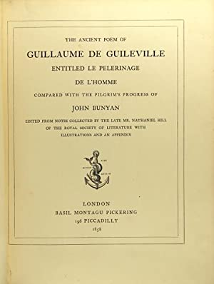 The ancient poem of Guillaume de Guileville entitled Le Pelerinage de l'Homme compared with ...