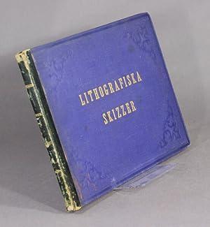 Lithografiska skizzer fran fregatten Norrkopings expedition till Amerika och Westindien 1861-1862 ...