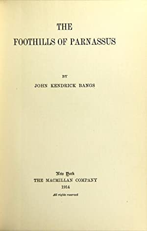 The foothills of the Parnassus: BANGS, JOHN KENDRICK