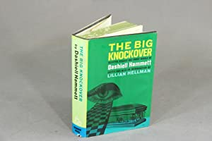 The big knockover; selected short stories and: HAMMETT, DASHIELL