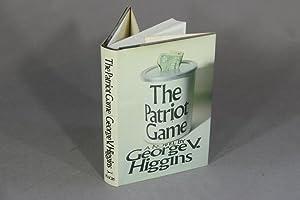 The patriot game: HIGGINS, GEORGE V.