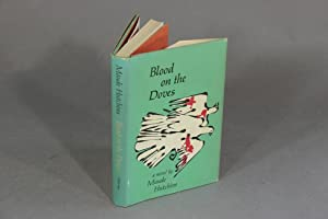 Blood on the doves: HUTCHINS, MAUDE