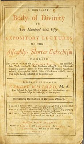A compleat body of divinity in two hundred and fifty expository lectures on the Assembly's ...