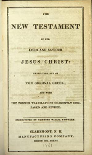 The New Testament of Our Lord and