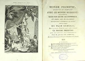 Monde primitif, analysé et comparé avec le monde moderne; considéré ...