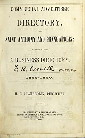 Commercial advertiser directory, for Saint Anthony and Minneapolis; to which is added a business ...