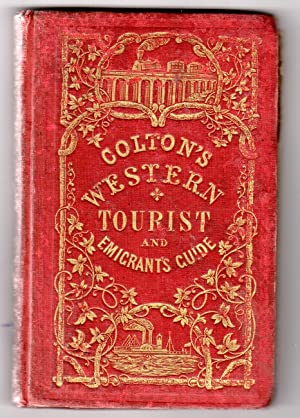 The western tourist and emigrant's guide through the states of Ohio, Michigan, Indiana, ...
