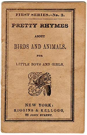 Pretty rhymes about birds and animals, for little boys and girls