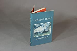 The blue train. With an afterword by Henry Miller: POWELL, LAWRENCE CLARK