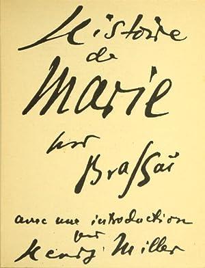 L'Histoire de Marie par Brassai avec une introduction sur Henry Miller: BRASSAI