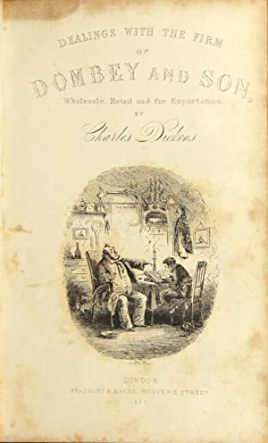 Dombey and son . With illustrations by H. K. Browne: DICKENS, CHARLES.