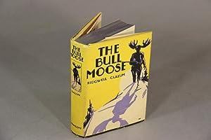 The bull moose: CULLUM, RIDGWELL.