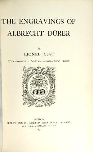 The engravings of Albrecht Dürer: CUST, LIONEL.