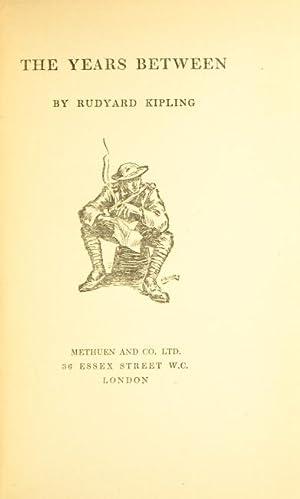 The years between: KIPLING, RUDYARD