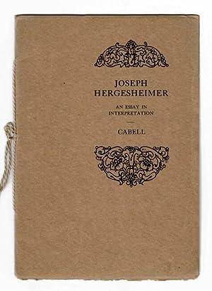 Joseph Hergesheimer: an essay in interpretation: CABELL, JAMES BRANCH