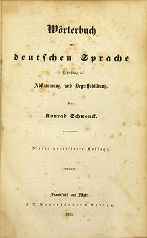 Wàrterbuch der deutschen Sprache in Beziehung auf Abstammung und Begriffsbildung: SCHWENDT, ...
