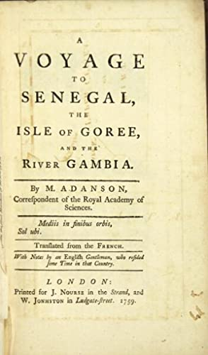 A voyage to Senegal, the isle of: Adanson, Michel