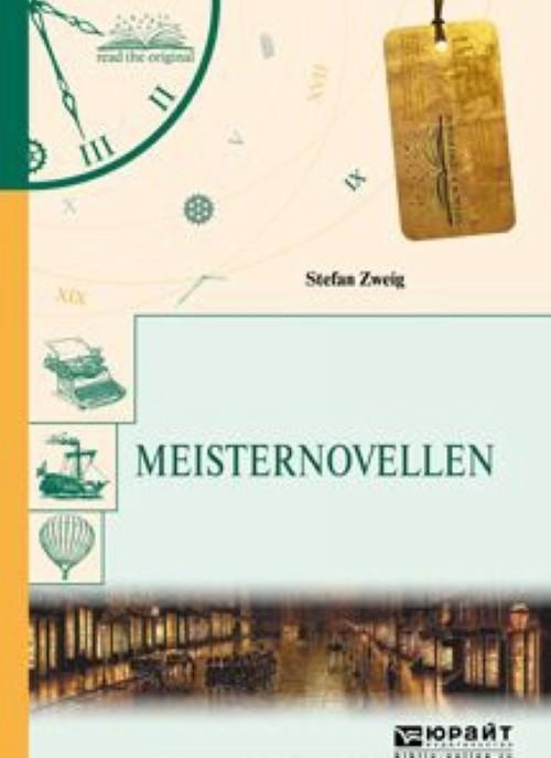 Meisternovellen. Novelly - Zweig Stefan