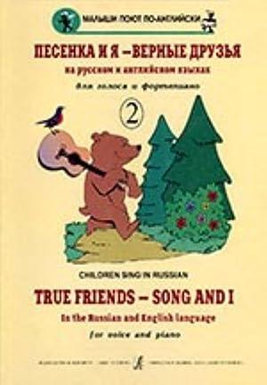 True Friends - Song and I. Children's: DolnikovaR. (ed.)