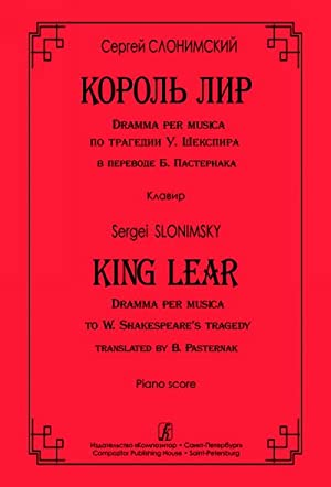 King Lear. Dramma per musica to W.: Slonimsky Sergei