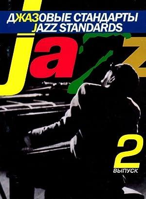 Jazz Standards. Vol. 2: Kiselev V. (ed.)