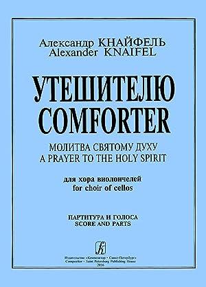 Comforter a Prayer to the Holy Spirit: Knaifel Alexander