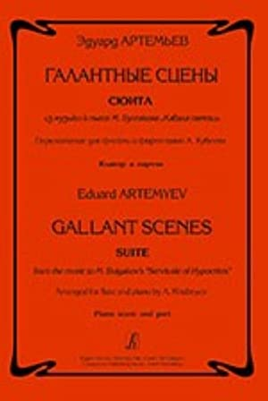 Gallant Scenes. Suite from the music to: Artemev Eduard