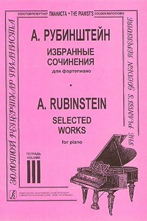 Selected Works. Edited by K. Igumnov. Volume: Rubinstein Anton